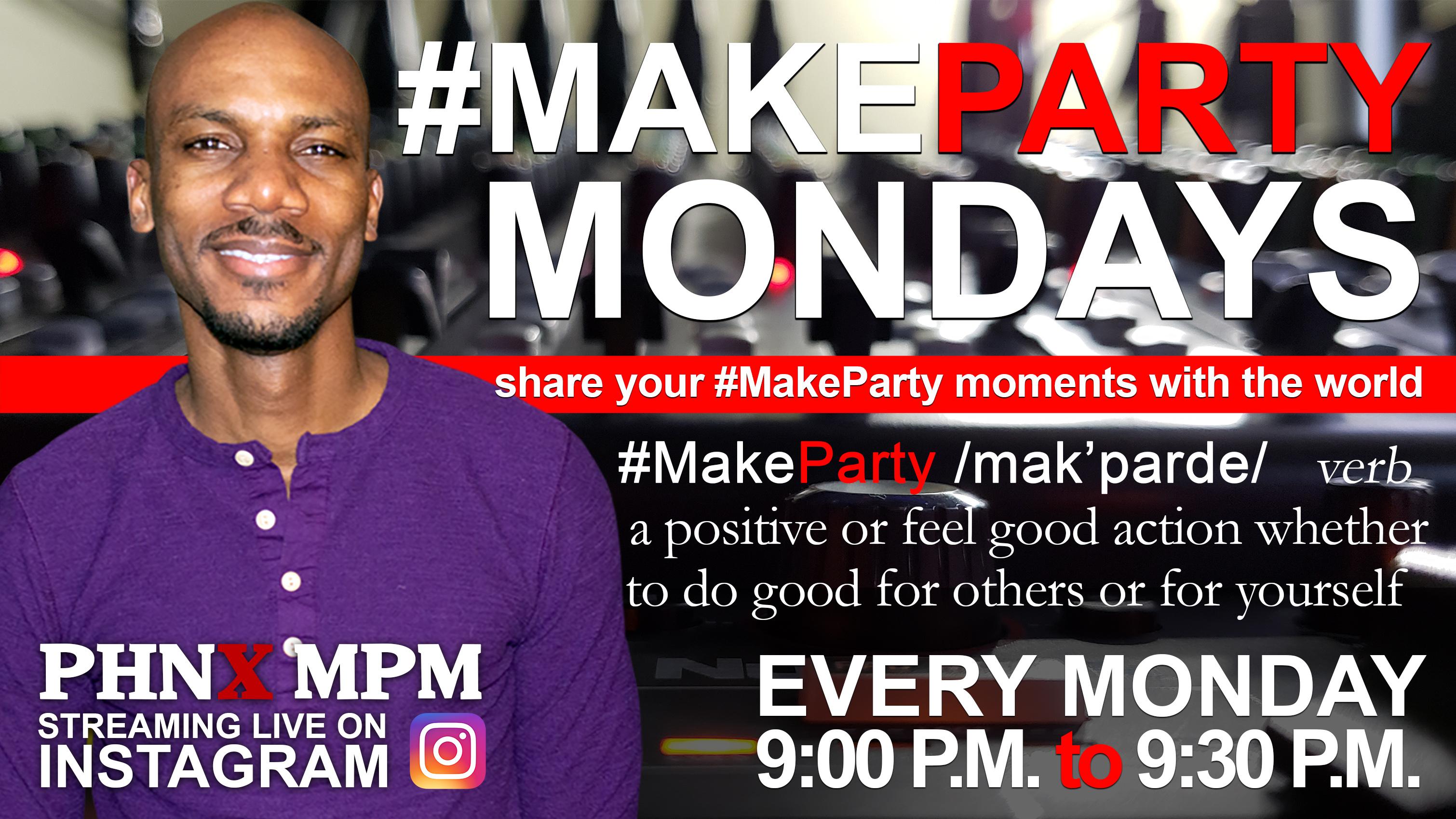 Make Party Mondays